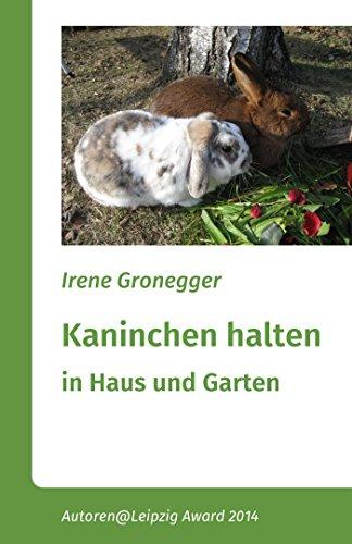 Kaninchen halten in Haus und Garten: Zwergkaninchen und größere Rassen