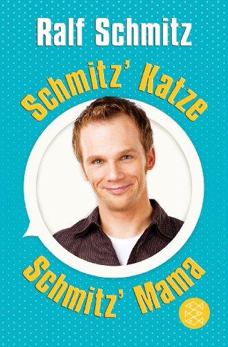Schmitz' Katze / Schmitz' Mama: Zwei Bestseller in einem Band