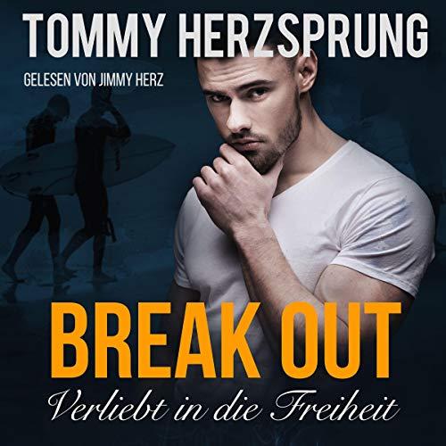 Break Out: Verliebt in die Freiheit Titelbild