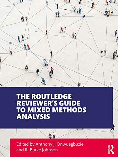 The Routledge Reviewer's Guide to Mixed Methods Analysis