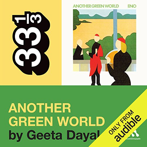 Brian Eno's 'Another Green World' (33 1/3 Series) audiobook cover art