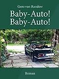Baby-Auto! Baby-Auto! (German Edition)