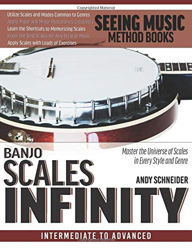 Compare Textbook Prices for Banjo Scales Infinity: Master the Universe of Scales In Every Style and Genre  ISBN 9798697566909 by Schneider, Andy