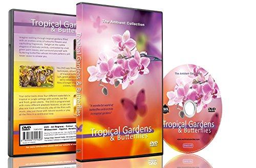 Natur DVD - Tropische Gärten & Schmetterlinge mit Musik und natürlichen Geräuschen
