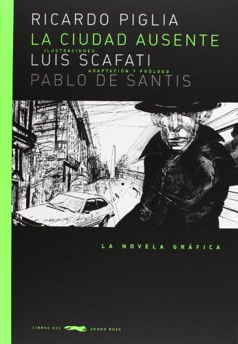 La ciudad ausente (Novela gráfica)