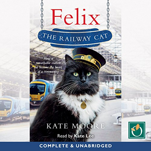 Felix the Railway Cat audiobook cover art