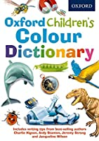 Oxford Children's Colour Dictionary (Children Dictionary)