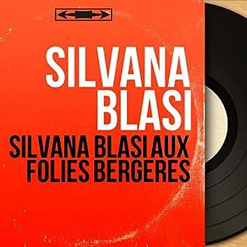 Silvana Blasi aux Folies Bergères (feat. André Popp et son orchestre) [Mono Version]