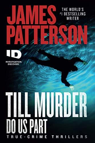 Till Murder Do Us Part (ID True Crime, 6)