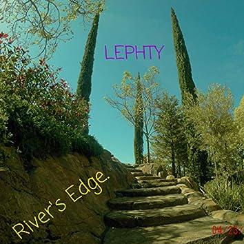 River's Edge.
