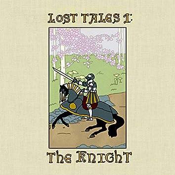 Lost Tales 1: The Knight