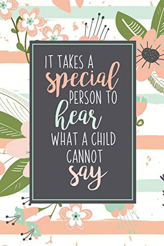 It Takes A Special Person To Hear What A Child Cannot Say: ABA Gifts For Behavior Therapist   Autism Teacher Gift   Teacher Appreciation For Special Education Team Members   Autism Mom