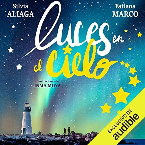 Luces en el Cielo [Lights in the Sky] audiobook cover art
