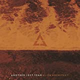 Songtexte von Another Lost Year - Alien Architect