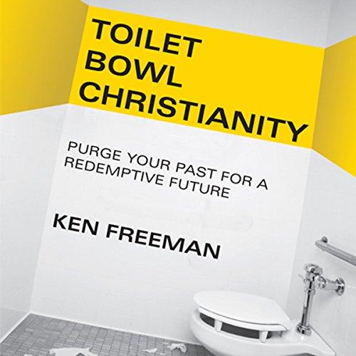 Toilet Bowl Christianity audiobook cover art