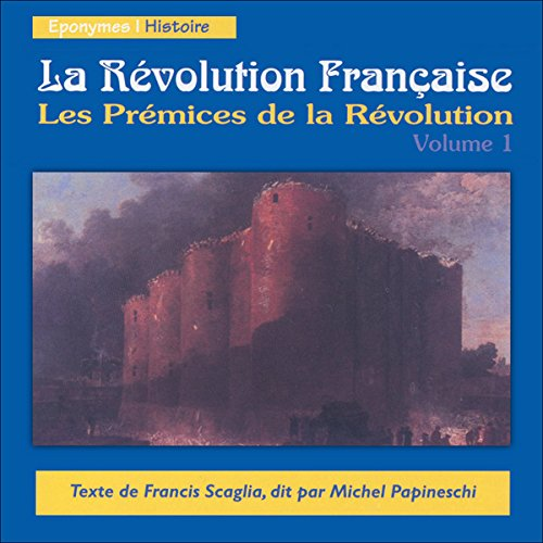 Les Prémices de la Révolution audiobook cover art