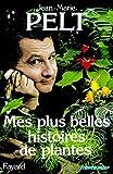 Mes plus belles histoires de plantes - Fayard - 10/09/1986