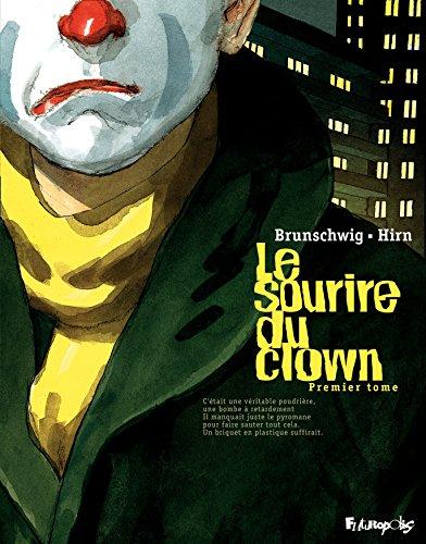Le sourire du clown (Tome 1)