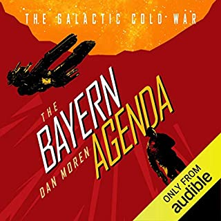 The Bayern Agenda     Galactic Cold War, Book 1              Written by:                                                                                                                                 Dan Moren                               Narrated by:                                                                                                                                 Victor Bevine                      Length: 10 hrs and 2 mins     Not rated yet     Overall 0.0