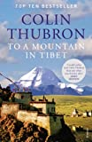 To a Mountain in Tibet [Lingua Inglese]