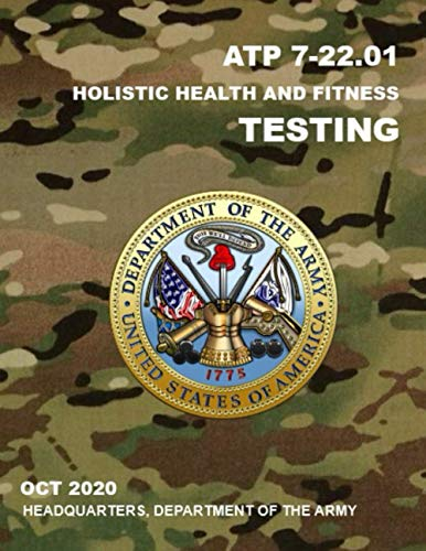 ATP 7-22.01 Holistic Health and Fitness Testing