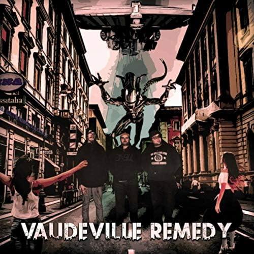 The Vaudeville Remedy