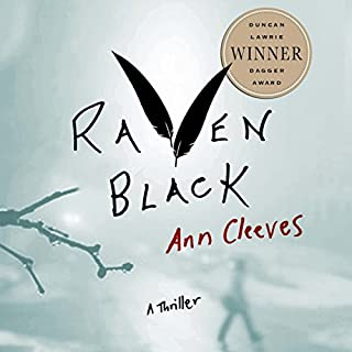 Raven Black     Book One of the Shetland Island Quartet              By:                                                                                                                                 Ann Cleeves                               Narrated by:                                                                                                                                 Gordon Griffin                      Length: 11 hrs and 20 mins     2,199 ratings     Overall 4.2