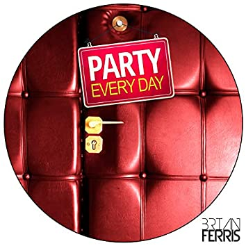 Party Every Day