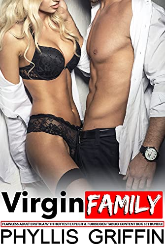 Virgin Family — Flawless Adult Erotica with Hottest Explicit & Forbidden Taboo Content Box Set Bundle (English Edition)