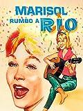 Marisol rumbo a Río