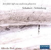 シューベルト:ピアノ・ソナタ第20番イ長調 D.959 /シェーンベルク:ピアノのための組曲 Op.25 (Schubert: Piano sonata D959/ Arnold Schonberg: Suite for Piano Op,25)