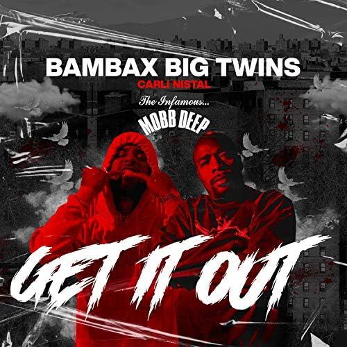 Bambax, Big Twins & Carli Nistal