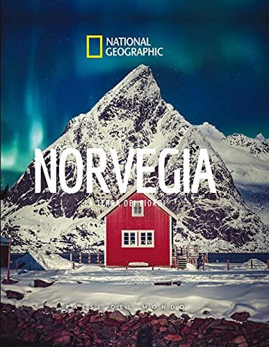 Norvegia. La terra dei fiordi. Paesi del mondo. Ediz. illustrata