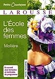 L'Ecole des femmes (Petits Classiques Larousse) - Format Kindle - 2,49 €