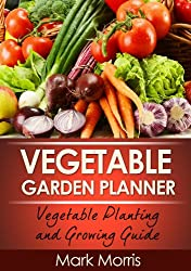Vegetable Garden Planner | PreparednessMama