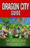 Dragon City Guide - Tips, Tricks and Walkthrough for Breeding (English Edition)