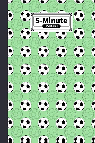 """Five Minute Journal: Premium Football Cover 5 Minute Journal For Practicing Gratitude, 120 Pages, Size 6"""" x 9"""" By Andreas Efthymous"""