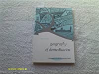 Geography of Domestication (Foundations of Cultural Geography Series)