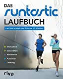 Das Runtastic-Laufbuch: Lauf dich schlank und fit in nur 10 Wochen - riva Verlag
