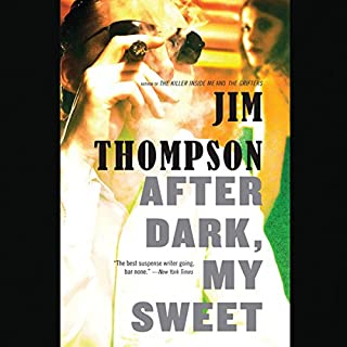 After Dark, My Sweet                   By:                                                                                                                                 Jim Thompson                               Narrated by:                                                                                                                                 Kevin T. Collins                      Length: 6 hrs and 1 min     24 ratings     Overall 3.8