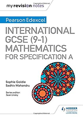 My Revision Notes: International GCSE (9-1) Mathematics for Pearson Edexcel Specification A from Hodder Education