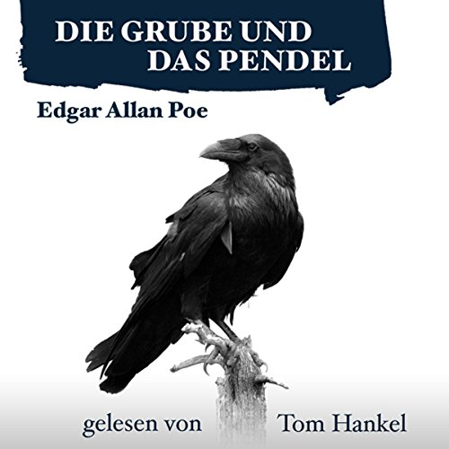 Die Grube und das Pendel audiobook cover art