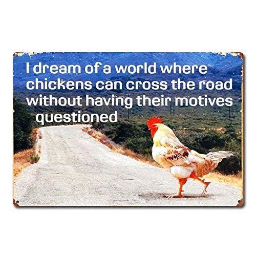 Cartel de metal de aluminio retro con texto en inglés «Dream Of Chicken Crossing Road Without Motives» de BIT TINBG con texto en inglés «Dream Of Chicken Crossing Road Without Motives» (20 x 30 cm)