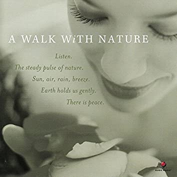A Walk with Nature - Mot