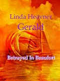 Betrayed In Beaufort (English Edition)