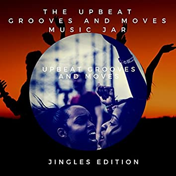 Upbeat Grooves and Moves (Jingles)