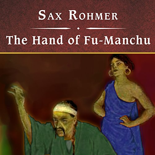 The Hand of Fu-Manchu audiobook cover art