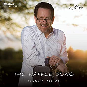 The Waffle Song