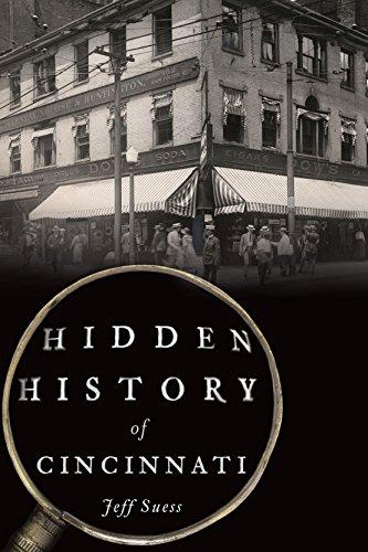 Hidden History of Cincinnati (English Edition)