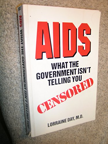 AIDS: What the Government Isn't Telling You